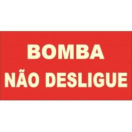 SINALIZAÇÃO BOMBA NÃO DESLIGUE 19x10